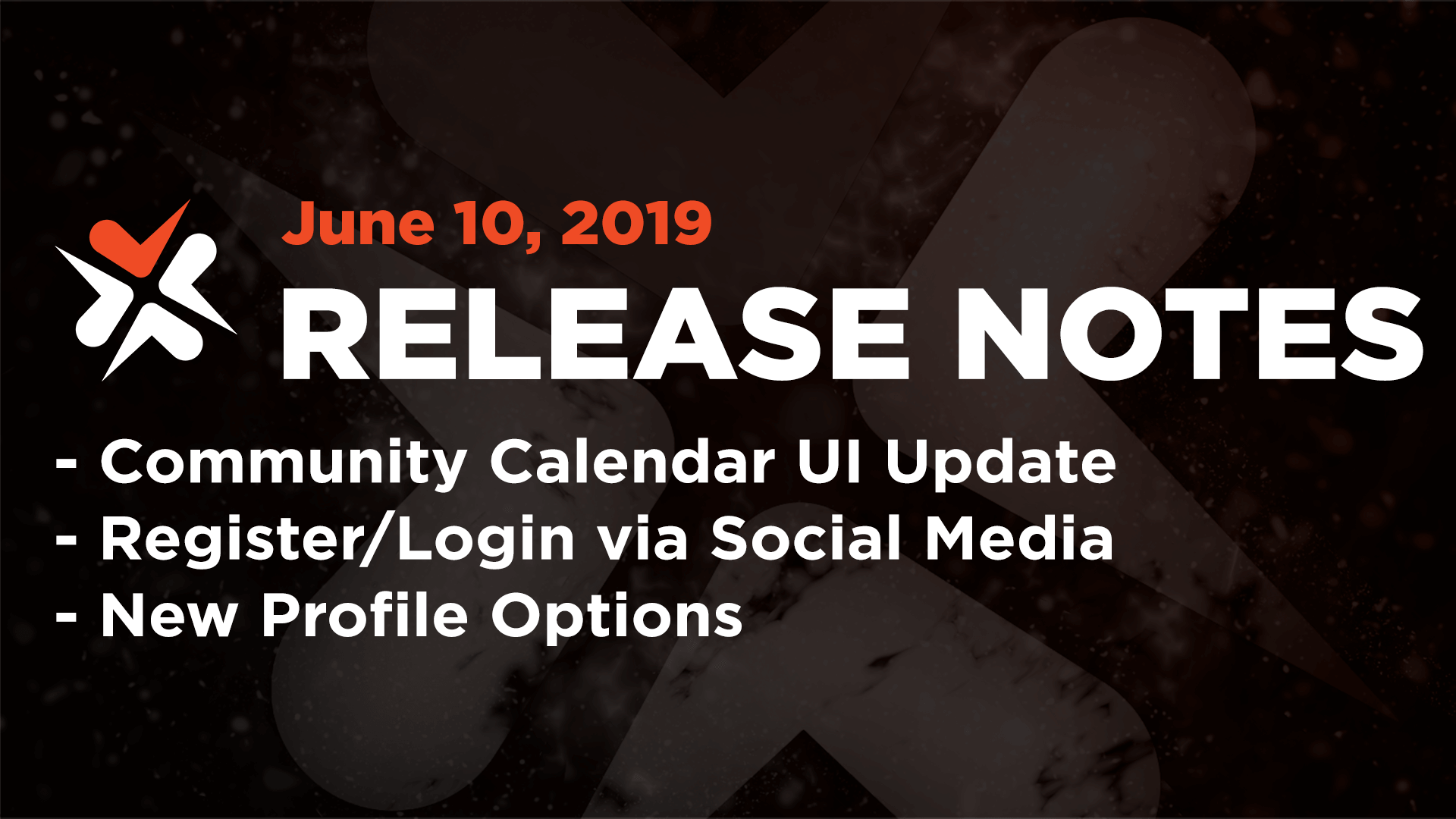 Release Notes – June 10, 2019