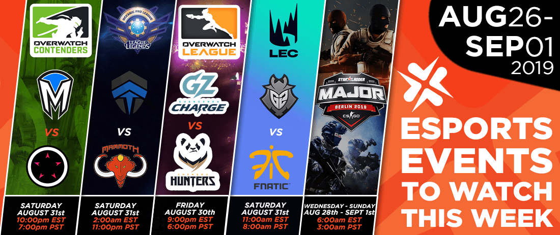 Esports Events to Watch This Week (Aug 26 – Sept 1, 2019)