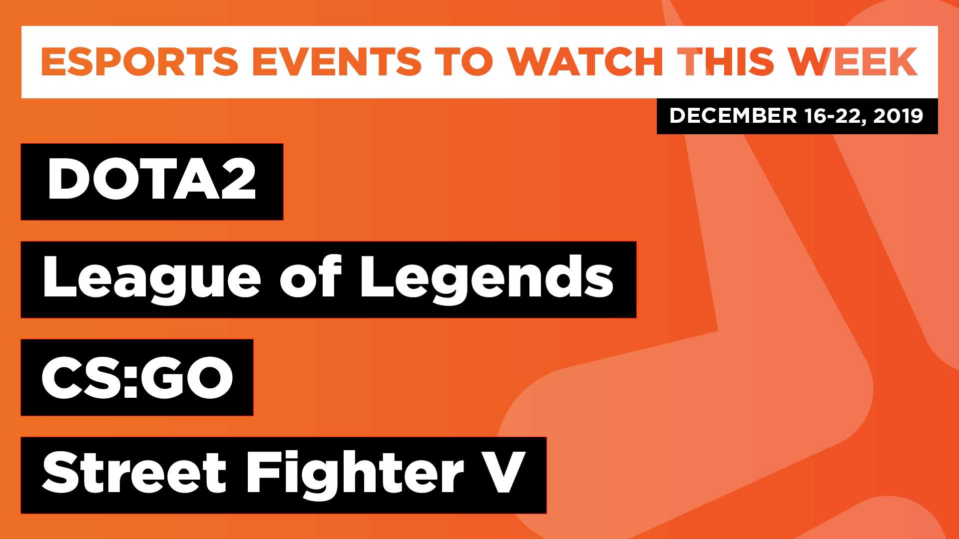 Esports Events to Watch This Week (Dec 16-22, 2019)