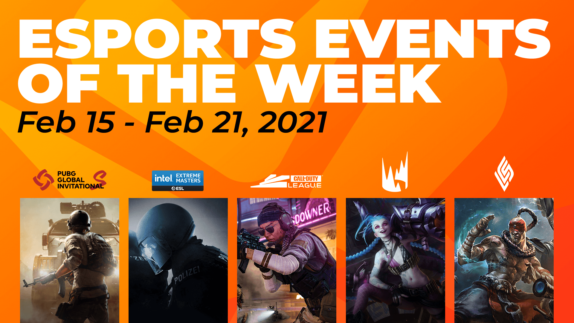 Esports Events to Watch This Week (February 15 – 21)