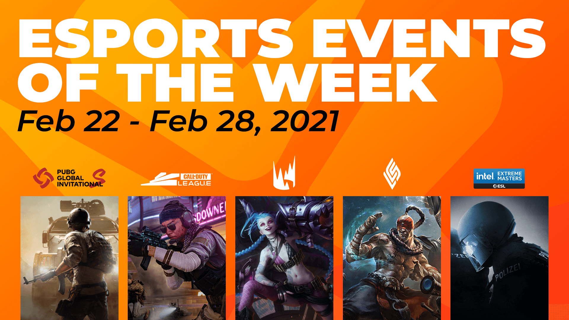 Esports Events to Watch This Week (February 22 – 28)