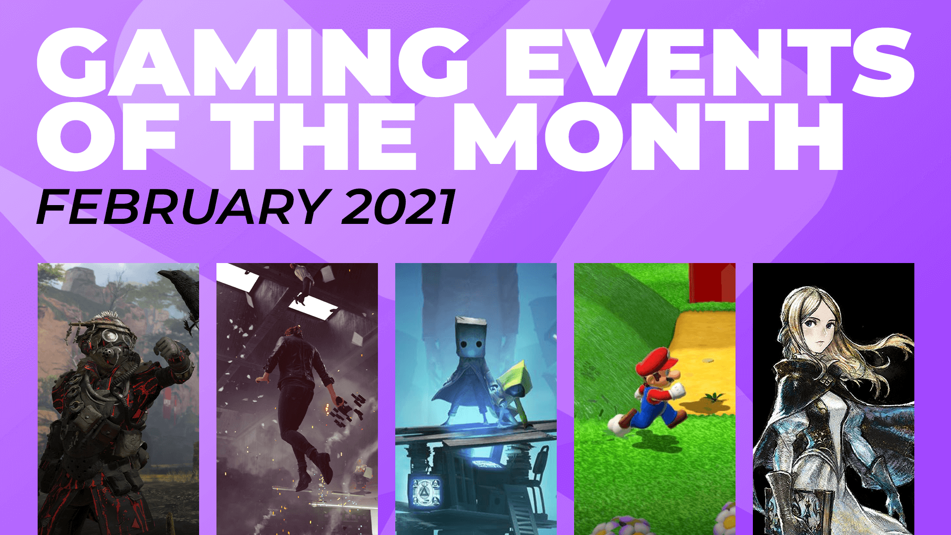 Games of the Month – February 2021