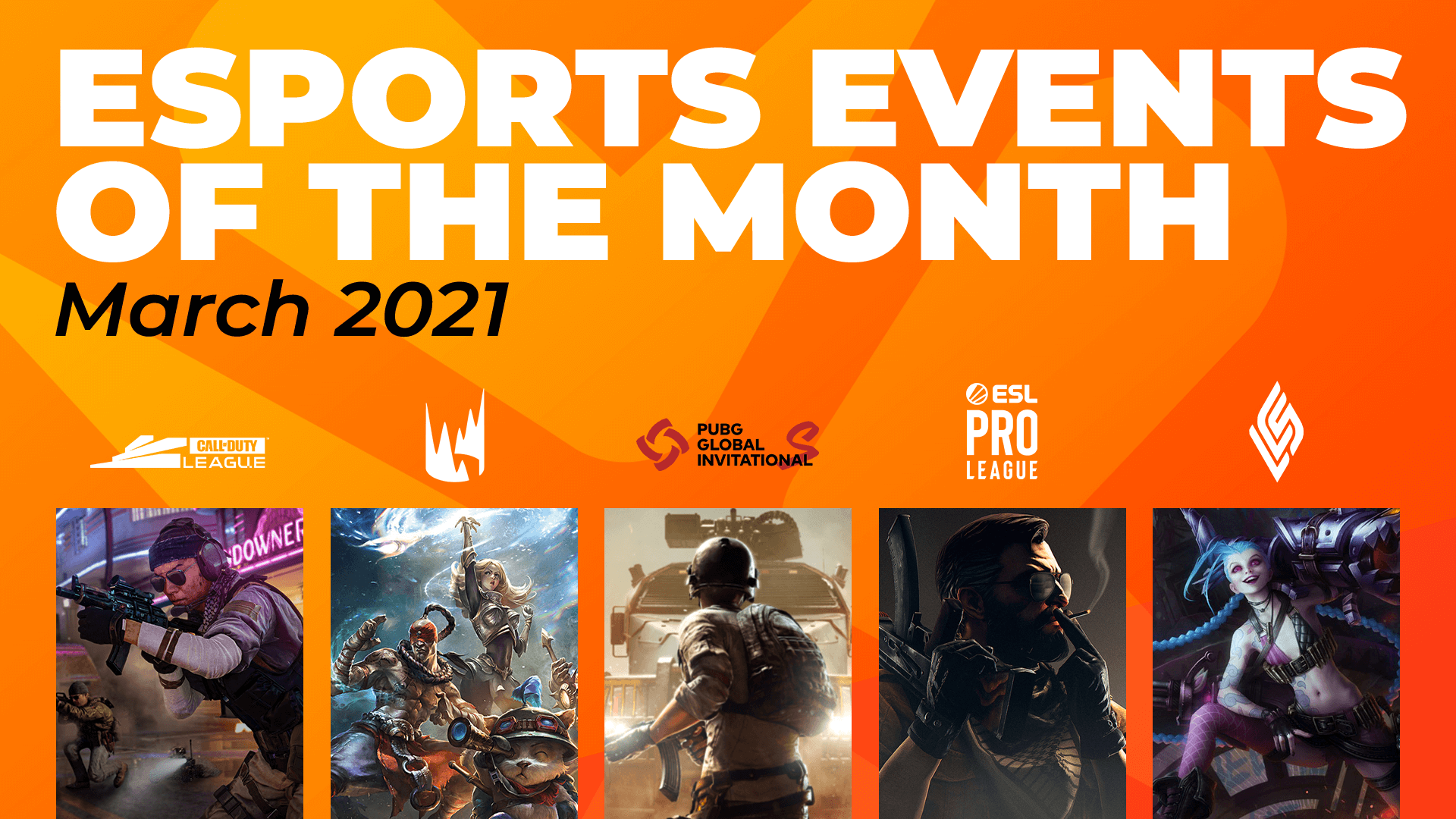Esports Events to Watch This Month (March)
