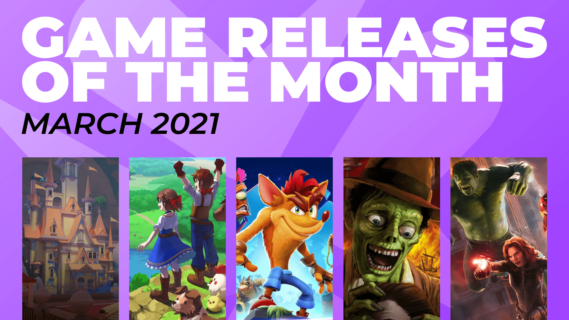 Games of the Month – March 2021