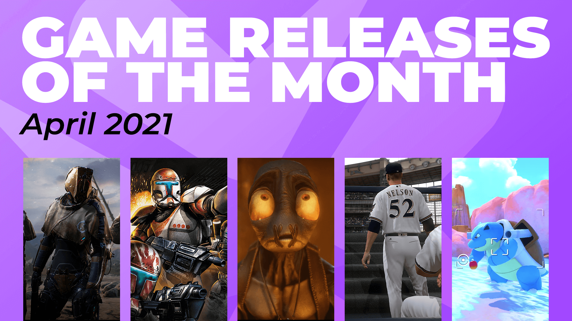 Games of the Month – April 2021