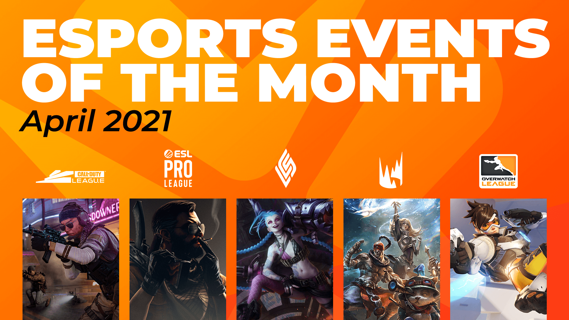 Esports Events to Watch This Month (April)